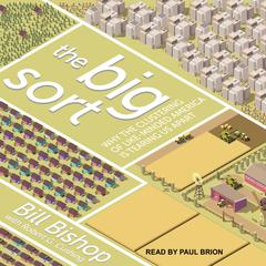 The Big Sort by Bill Bishop audiobook