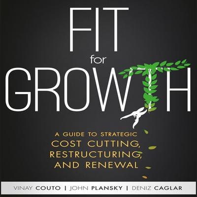 Fit for Growth by Vinay Couto audiobook