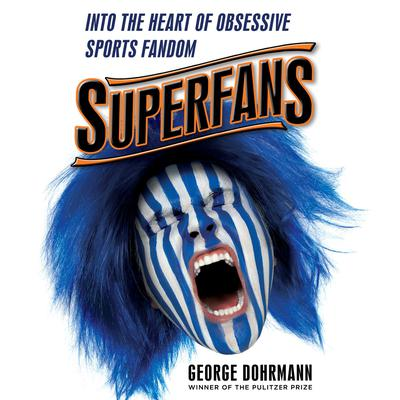 Superfans by George Dohrmann audiobook