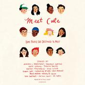 Meet Cute: Some people are destined to meet. by  Katharine McGee audiobook