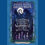 Everything You Need to Know About NIGHTMARES! and How to Defeat Them by  Jason Segel audiobook