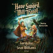 Have Sword, Will Travel by  Sean Williams audiobook