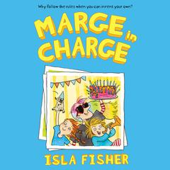 Marge in Charge by Isla Fisher audiobook