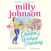 The Queen of Wishful Thinking by  Milly Johnson audiobook