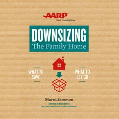 Downsizing The Family Home by Marni Jameson audiobook