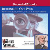 Rethinking Our Past by  James Loewen audiobook