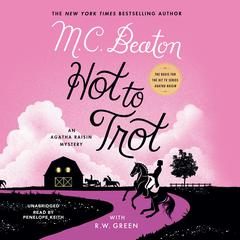 Hot to Trot by M. C. Beaton audiobook
