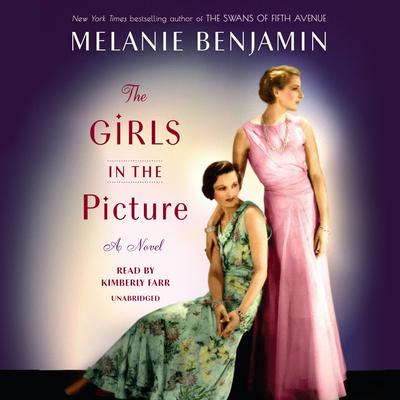 The Girls in the Picture by Melanie Benjamin audiobook