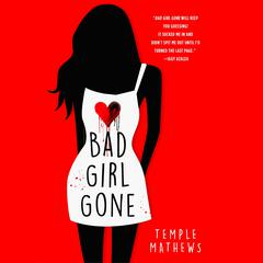 Bad Girl Gone by Temple Mathews audiobook
