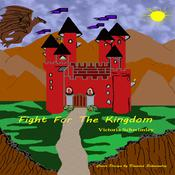 Fight For The Kingdom by  Victoria Schwimley audiobook