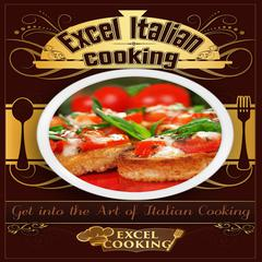 Excel Italian Cooking