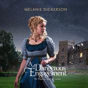 A Dangerous Engagement by  Melanie Dickerson audiobook