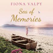Sea of Memories by  Fiona Valpy audiobook