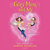 Fairy Mom and Me #1 by  Sophie Kinsella audiobook