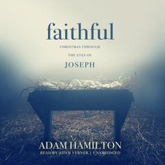 Faithful by Adam J. Hamilton audiobook