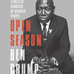 Open Season by Ben Crump audiobook