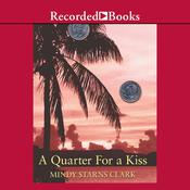A Quarter for a Kiss by  Mindy Starns Clark audiobook