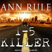 The I-5 Killer by  Ann Rule audiobook