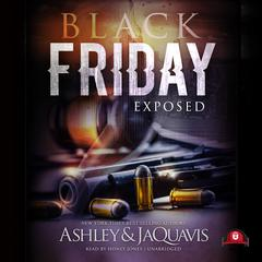 Black Friday by Ashley & JaQuavis