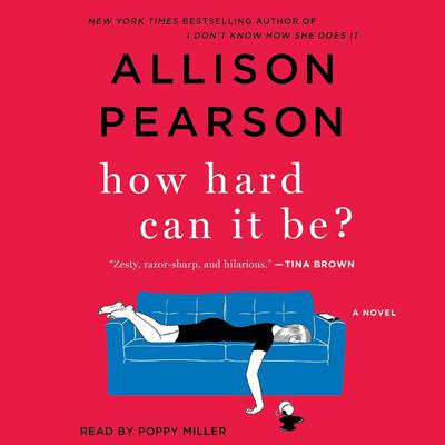 How Hard Can It Be? by Allison Pearson audiobook