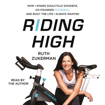 Riding High by Ruth Zukerman audiobook