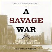 A Savage War by  Williamson Murray audiobook