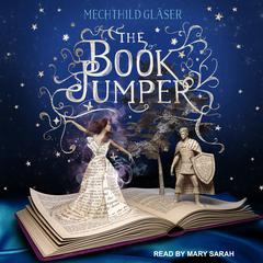 The Book Jumper by Mechthild Gläser audiobook