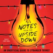 Notes from the Upside Down by  Guy Adams audiobook
