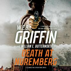 Death at Nuremberg by William E. Butterworth IV, W. E. B. Griffin