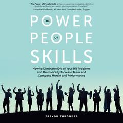 The Power of People Skills by Trevor Throness audiobook