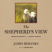 The Shepherd's View by  James Rebanks audiobook