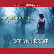 Nightwalker by  Jocelynn Drake audiobook