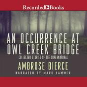 An Occurrence at Owl Creek Bridge by  Ambrose Bierce audiobook