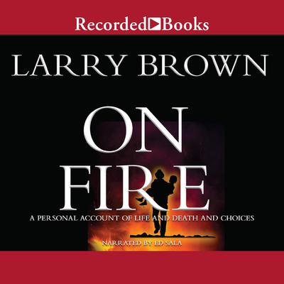 On Fire by Larry Brown audiobook