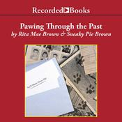 Pawing Through the Past by  Sneaky Pie Brown audiobook