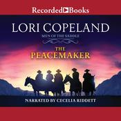 The Peacemaker by  Lori Copeland audiobook