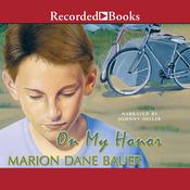 On My Honor by  Marion Dane Bauer audiobook