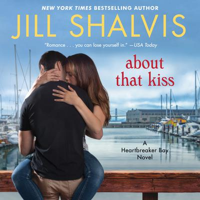 About That Kiss by Jill Shalvis audiobook