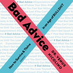 Bad Advice by Venus Nicolino audiobook