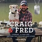 Craig & Fred, Young Readers' Edition by Craig Grossi