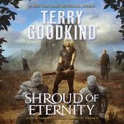 Shroud of Eternity by  Terry Goodkind audiobook