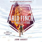Arlo Finch in the Valley of Fire by  John August audiobook