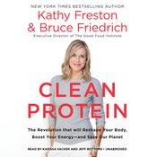 Clean Protein by  Kathy Freston audiobook