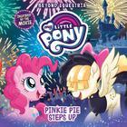 My Little Pony: Beyond Equestria: Pinkie Pie Steps Up by Hasbro, G. M. Berrow