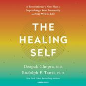 The Healing Self by  Deepak Chopra, M.D. audiobook