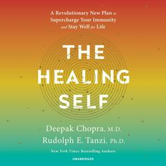 The Healing Self by Deepak Chopra audiobook