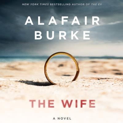 The Wife by Alafair Burke audiobook