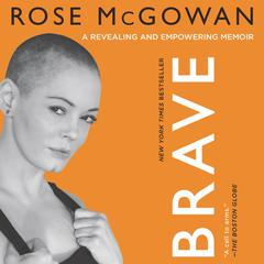 BRAVE by Rose McGowan audiobook