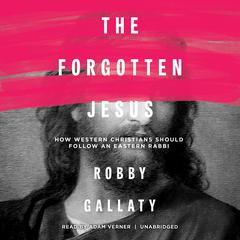 The Forgotten Jesus