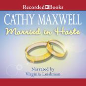 Married in Haste by  Cathy Maxwell audiobook
